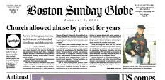 The Boston Globe reporting on the priest abuse scandal and its coverup by the Catholic Church, dramatized in the movie Spotlight, is journalism at its best.